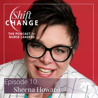 Shift Change Love Led Leadership with Sheena Howard