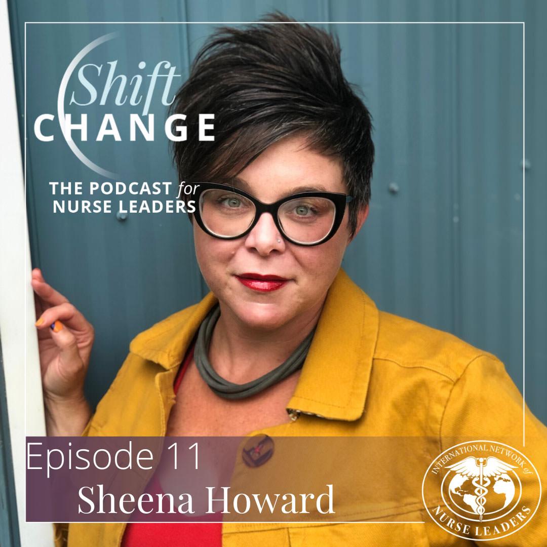 Love Led Leadership Sheena on Shift Change Podcast